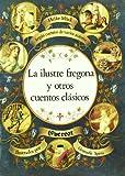 La ilustre fregona y otros cuentos clásicos (Cascanueces)