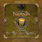 Die Chroniken von Narnia: Der Ritt nach Narnia. 4 CDs