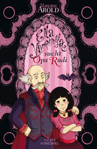 Preisvergleich Produktbild Ella Vampirella sucht Opa Rudi
