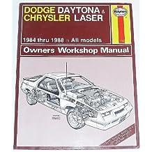 Dodge Daytona and Chrysler Laser 1984-88 All Models Owner's Workshop Manual