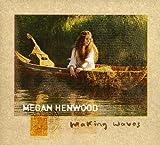 Songtexte von Megan Henwood - Making Waves