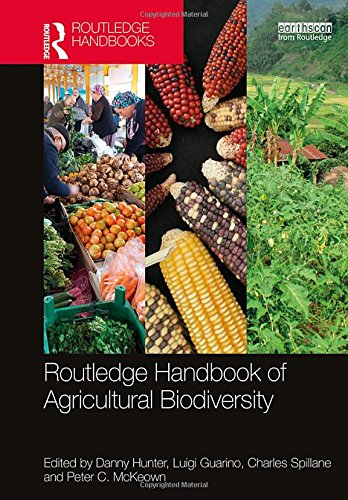 Routledge Handbook of Agricultural Biodiversity