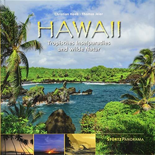 Hawaii - Tropisches Inselparadies und wilde Natur: Ein hochwertiger Fotoband mit über 170 Bildern auf 192 Seiten im quadratischen Großformat - STÜRTZ Verlag (Panorama)