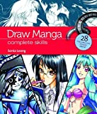 By Sonia Leong - Draw Manga: Complete Skills (Video Book Guides)