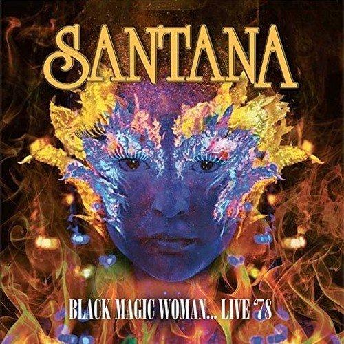 Black Magic Woman...Live '78