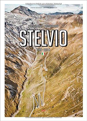 Porsche Drive: Stelvio: Pass Portraits; Italy 2757m por Stefan Bogner