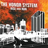 Songtexte von The Honor System - Rise and Run