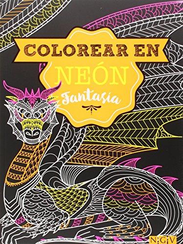Fantasia. Colorear En Neon (Colorear en neón) por Vv.Aa.