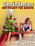 Christmas Dot-to-Dot for Adults: Dot-to-Dot Puzzles from 410 to 705 Dots: Volume 27 (Dot to Dot Books for Adults)