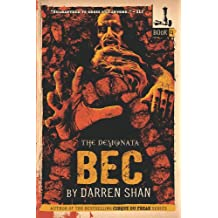 The Demonata #4: Bec: Book 4 in the Demonata series (English Edition)
