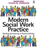 Best Practice In Teaching And Learnings - Modern Social Work Practice: Teaching and Learning in Review