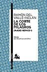 La corte de los milagros par Ramón del Valle-Inclán