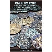 Jetones medievales para uso de personajes de la Casa Real de Navarra y servicios de la administración del Reino