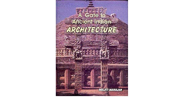 Buy A Gate to Ancient Indian Architecture Book Online at Low