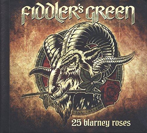 25 Blarney Roses by Fiddler's Green (2014-08-03)