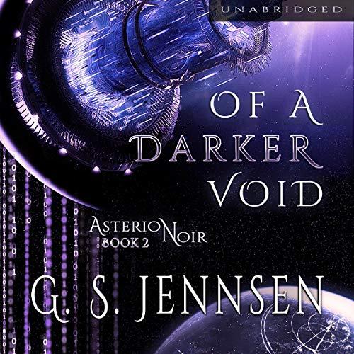 Of a Darker Void: Asterion Noir Series, Book 2