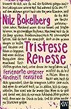Tristesse Renesse - Nilz Bokelberg