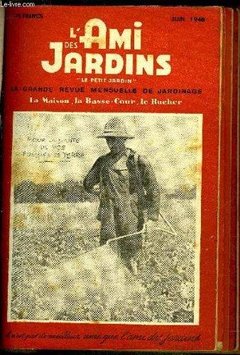 lami-des-jardins-le-petit-jardin-juin-1948-lessaim-gadoues-tourbes-mousses-et-sables-carottes-pour-l