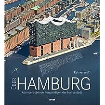 Über Hamburg, Luftbildband mit faszinierenden Aufnahmen der Hansestadt in gehobener Ausstattung, der atemberaubende Perspektiven präsentiert