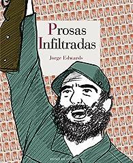 Prosas infiltradas par Jorge Edwards [Valdés]