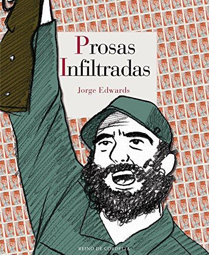 Prosas infiltradas (Reino de Cordelia) por Jorge Edwards [Valdés]