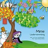 Minis Liedersammlung, Alte und neue Kinderlieder für Sopranblockflöte