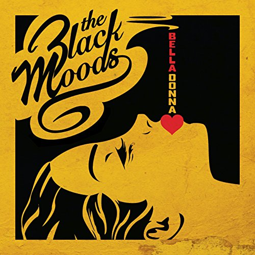 The Black Moods - Bella Donna