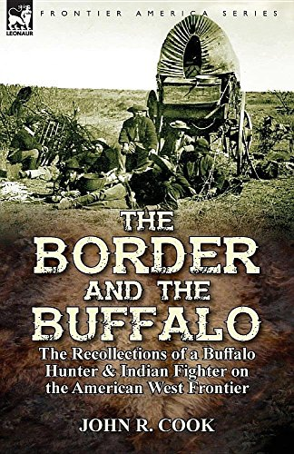 the-border-and-the-buffalo-the-illustrated-recollections-of-a-buffalo-hunter-indian-fighter-on-the-a