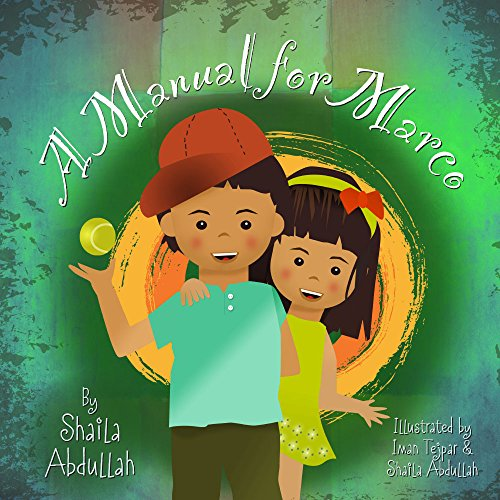 A Manual for Marco: Living, Learning, and Laughing With an Autistic Sibling (Growing With Love)