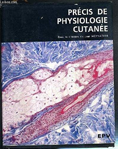 Précis de physiologie cutanée par Jean Meynadier