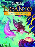 Scarica Libro La magia dei ricordi Ediz a colori (PDF,EPUB,MOBI) Online Italiano Gratis