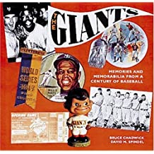 The Giants: Memories and Memorabilia from a Century of Baseball by Bruce Chadwick (1993-02-01)