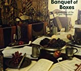 Picture Of Banquet of Boxes - A celebration of the English Melodeon