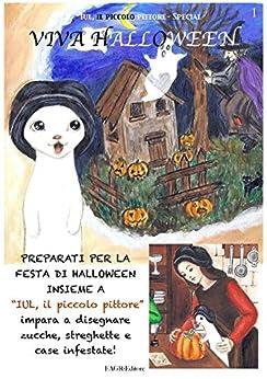 Viva Halloween: Iul, il piccolo pittore (Iul, il piccolo pittore - Special Vol. 1) di [Zef]