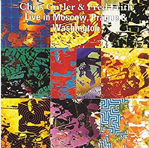 Chris Cutler Fred Frith Live In Prague And Washington
