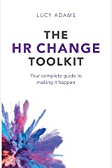 The HR Change Toolkit: Your complete guide to making it happen Paperback