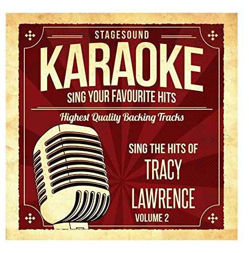 Sing The Hits Of Tracy Lawrence, Vol. 2 (Tracy Lawrence-cd)