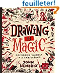 Drawing Is Magic: Discovering Yoursel...