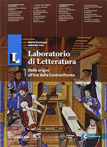 Il laboratorio di letteratura. Con guida all'esame. Per le Scuole superiori. Con e-book. Con espansione online: 1