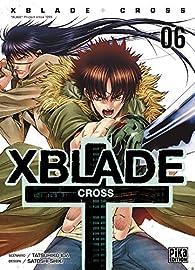 XBlade Cross, tome 6 par Tatsuhiko Ida