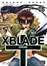 XBlade Cross, tome 6