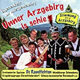 Unner Arzgebirg Is Schie -