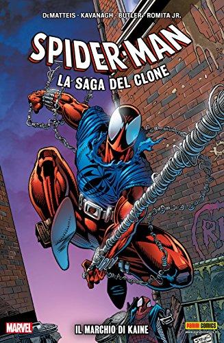 Spider-Man La Saga Del Clone Vol. 4: Il Marchio Di Kaine