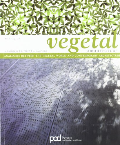 Vegetal architecture (Analogies) por Alejandro Bahamon