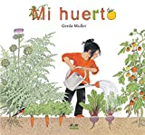 Mi huerto (Álbumes ilustrados)