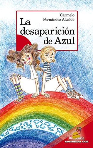 La desaparicion de Azul (Arca Dorada nº 14) por Carmelo Fernández Alcalde
