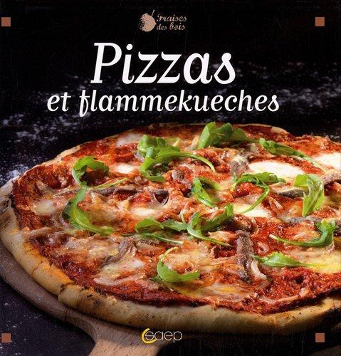 Pizzas et flammekueche - Veritable pate a pizza ...