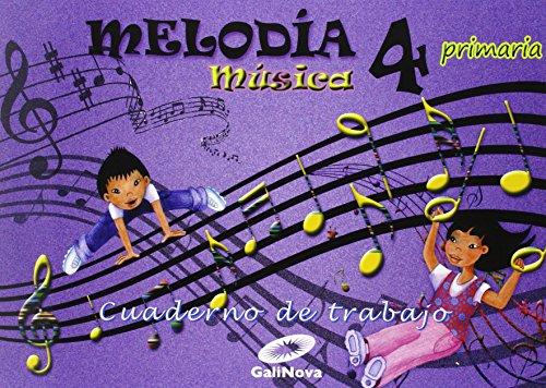 Melodía, Música, 4º Primaria : cuaderno - 9788497372497 por Vv.Aa