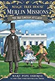 Magic Tree House #19: Abe Lincoln at Last! (A Stepping Stone Book(TM)) (Magic Tree House (R) Merlin Mission)