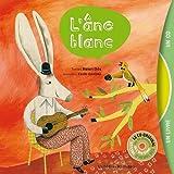 L'âne blanc (1CD audio)